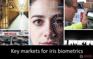 Key markets for iris biometrics